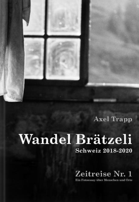 Foto Buch - Wandel Brätzeli Cover - Axel Trapp - www.axeltrapp.de